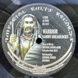 """SAMMY DREADLOCKS - Warrior (Imperial Roots 7"""")"""