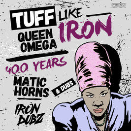 "QUEEN OMEGA, MATIC HORNS - Tuff Like Iron (Evidence 12"")"