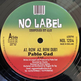 "PABLO GAD - Row (No Label 12"")"