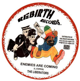 "THE LIBERATORS - Enemies Are Coming (Rebirth 7"")"