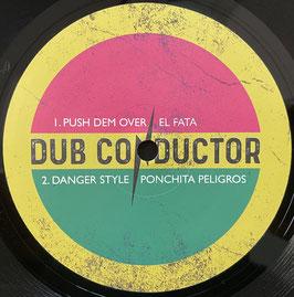 """EL FATA - Push Dem Over (Dub Conductor 10"""")"""