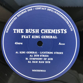 "THE BUSH CHEMISTS feat. KING GENERAL (WhoDemSound 12"")"