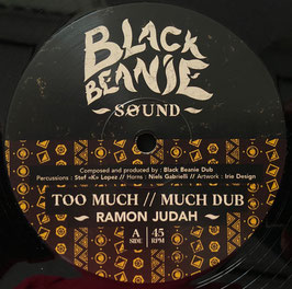 "RAMON JUDAH - Too Much / Wha Do Dem (Black Beanie 12"")"