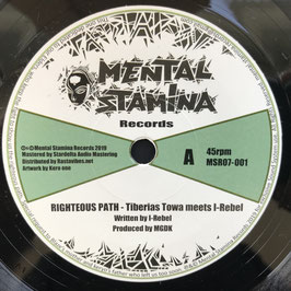 "TIBERIAS TOWA meets I-REBEL - Righteous Path (Mental Stamina 7"")"