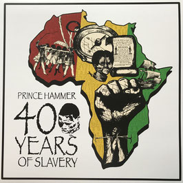 "PRINCE HAMMER - 400 Years Of Slavery (Adamas 12"")"