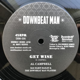 "AL CAMPBELL - Get Wise (Downbeat Man 10"")"
