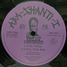 "THE SHANTI-ITES - Ital Vital (Aba Shanti-I 12"")"