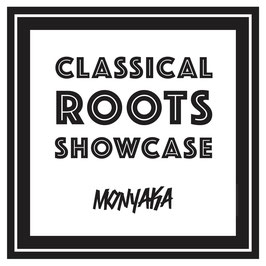 MONYAKA - Classical Roots Showcase (Hornin' Sounds LP)