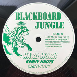 "KENNY KNOTS - Hard Work (Blackboard Jungle 12"")"