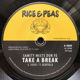 "SAMITY meets DON FE - Take A Break (Rice & Peas 7"")"