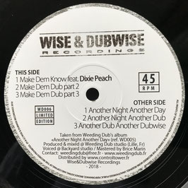 "WEEDING DUB ft Dixie Peach - Make Dem Know (Wise & Dubwise 12"")"