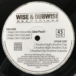 """DIXIE PEACH - Make Dem Know (Wise & Dubwise 12"""")"""