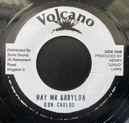 """DON CARLOS - Hay Mr Babylon (Volcano 7"""")"""