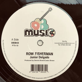 "JUNIOR DELGADO - Row Fisherman (DEB 12"")"