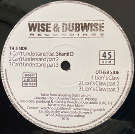 "SHANTI D - Can't Understand / Lion's Claw (Wise & Dubwise 12"")"