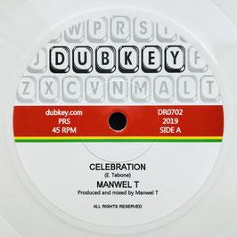 """MANWEL T - Celebration (Dubkey 7"""")"""