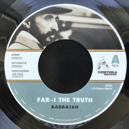 "BABBAJAH - Far-I The Truth (Debtera 7"")"