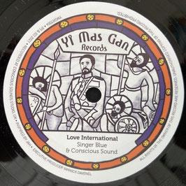 "SINGER BLUE - Love International (Yi Mas Gan 7"")"