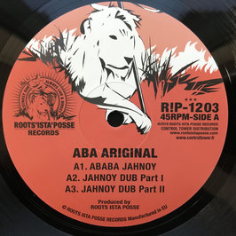 "ABA ARIGINAL - Ababa Jahnoy (Roots Ista Posse 12"")"