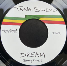 "JIMMY RANKS - Dream (Tana Studio 7"")"