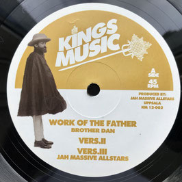 "BROTHER DAN - Work Of The Father (Kings Music 12"")"