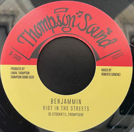 "BENJAMMIN - Riot In The Street (Thompson 7"")"