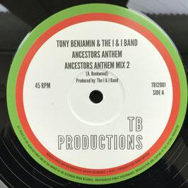 "TONY BENJAMIN - Ancestors Anthem (TB Production 12"")"