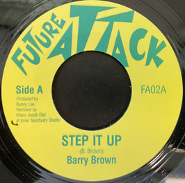 "BARRY BROWN - Step It Up (Future Attack 7"")"