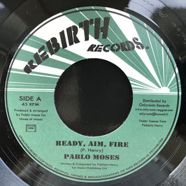 "PABLO MOSES - Ready, Aim, Fire (Rebirth 7"")"