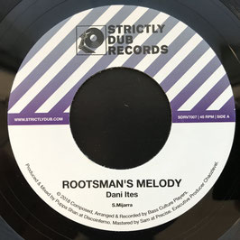 "Dani Ites - Rootsman's Melody (Strictly Dub 7"")"