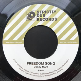 "DANNY MONT - Freedom Song (Strictly Dub 7"")"