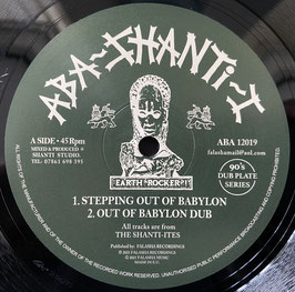 "THE SHANTI-ITES - Stepping Out Of Babylon (Aba Shanti-I 12"")"