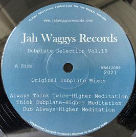 "HIGHER MEDITATION - Always Think Twice (Jah Waggys 12"")"