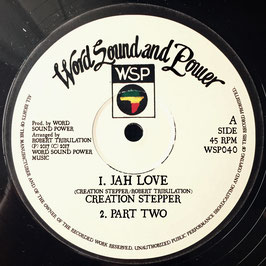 "CREATION STEPPER - Jah Love (Word Sound and Power 12"")"