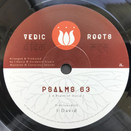 "I DAVID - Psalms 63 (Vedic Roots 7"")"