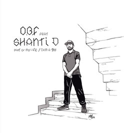 "O.B.F. feat. SHANTI D - Part Of My Life (O.B.F. 12"")"