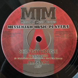 "DANNY RED, ROOTSMAN SAX - Selfish House (Messenjah Music 10"")"