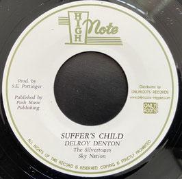 """DELROY DENTON - Suffer's Child (High Note 7"""")"""