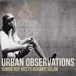 JUNIOR ROY meets ASHANTI SELAH - Urban Observations (Ashanti Selah LP)