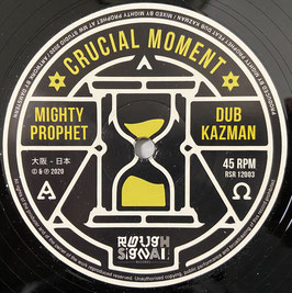 "MIGHTY PROPHET & DUB KAZMAN - Crucial Moment (Rough Signal 12"")"