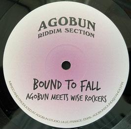 "AGOBUN meets Wise Rockers - Bound To Fall (Agobun 10"")"