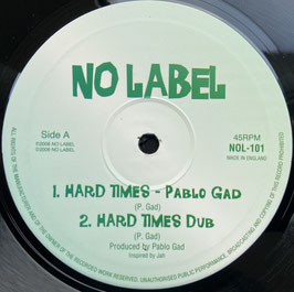 "PABLO GAD - Hard Times / Gun Fever (No Label 10"")"