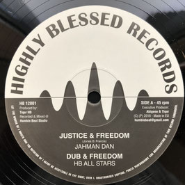 "JAHMAN DAN - Justice & Freedom (Highly Blessed 12"")"