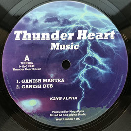 "KING ALPHA - Ganesh Mantra (Thunder Heart 12"")"