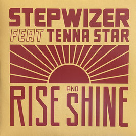"STEPWIZER feat. TENNA STAR - Rise and Shine (Stepwizer 7"")"