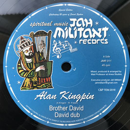 "ALAN KINGPIN - Brother David (Jah Militant 12"")"