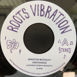 "WINSTON McANUFF - Unchained (Roots Vibration 7"")"