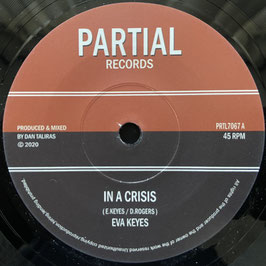 "EVA KEYES - In A Crisis (Partial 7"")"