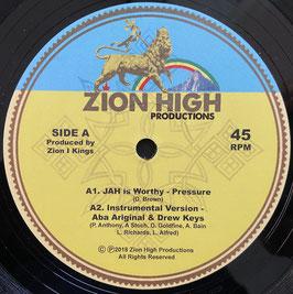 """PRESSURE - Jah Is Worthy (Zion High 12"""")"""
