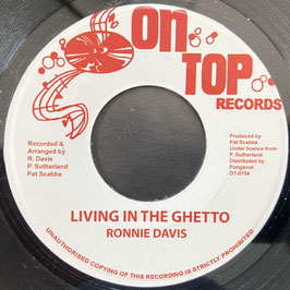 "RONNIE DAVIS - Living In The Ghetto (On Top 7"")"